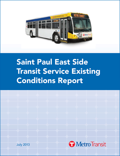 St. Paul East Side Transit Service Existing Service Report