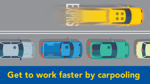 Get to work faster by carpooling