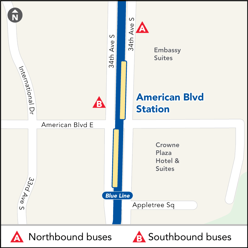 Board buses to Mall of America on southbound 34th Ave at American Blvd. Board buses to Target Field on northbound 34th Ave between American Blvd and I-494.