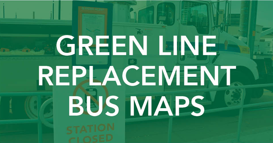 Green Line Replacement bus maps