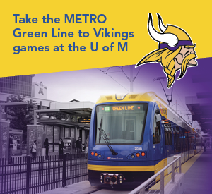Take the MEtro green line to the Vikings games